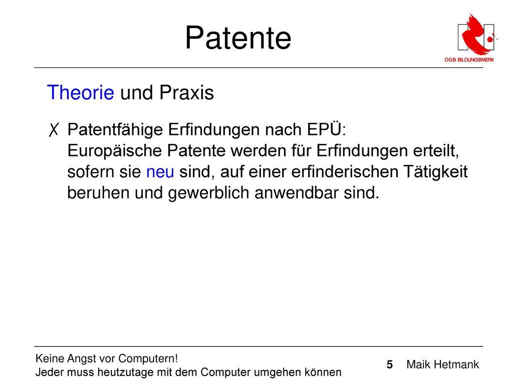 Patente Theorie und Praxis