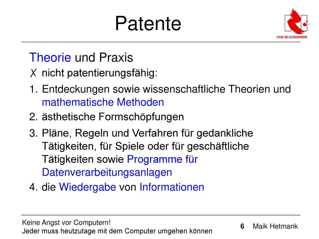 Patente Theorie und Praxis nicht patentierungsfähig: