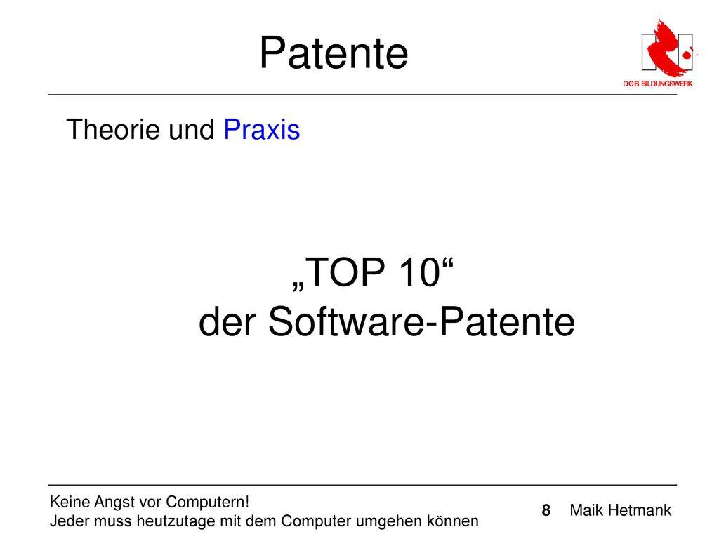 """""""TOP 10 der Software-Patente"""