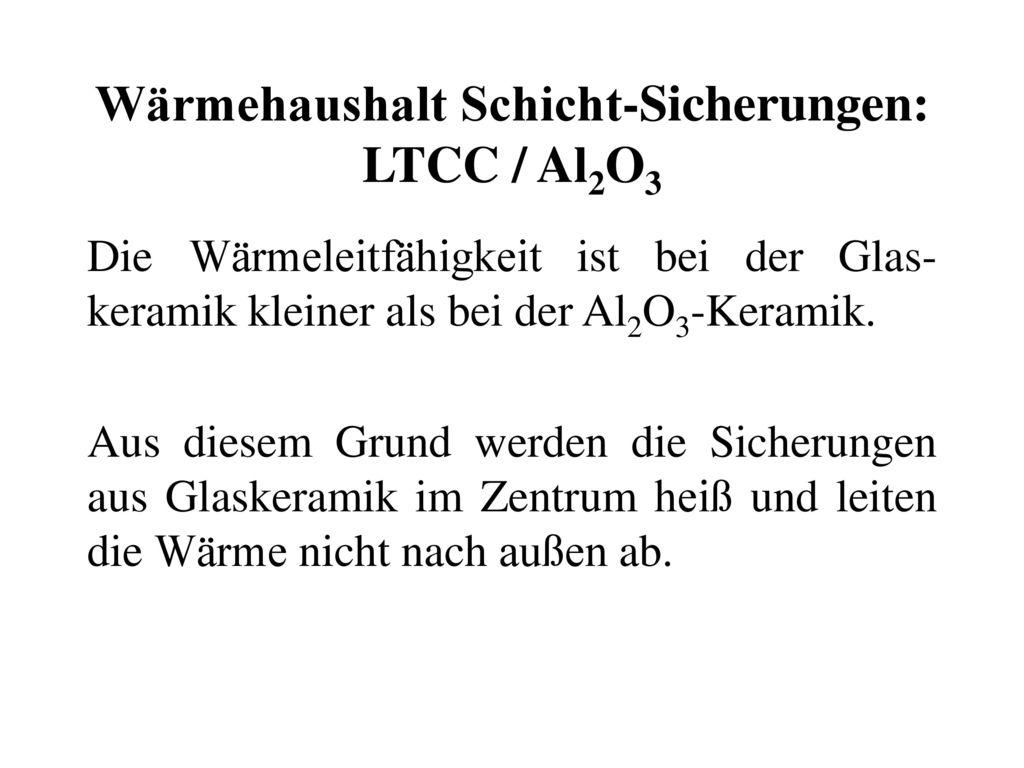 Wärmehaushalt Schicht-Sicherungen: LTCC / Al2O3