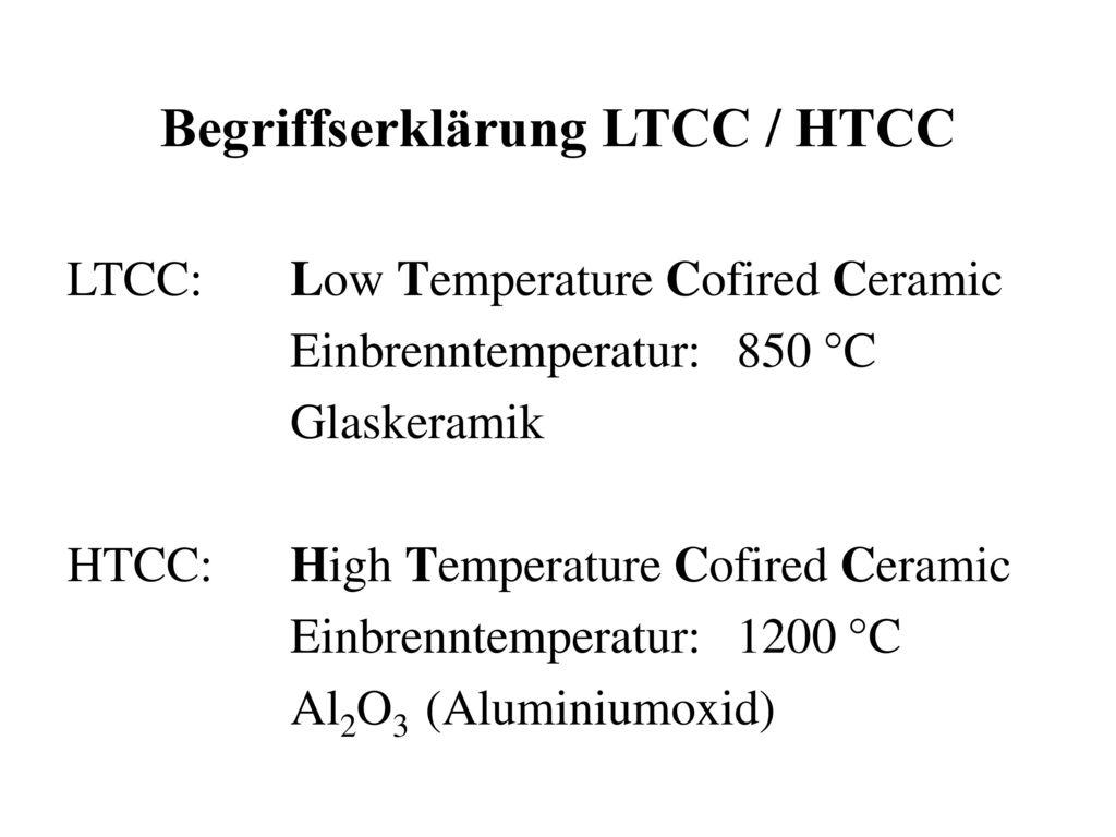 Begriffserklärung LTCC / HTCC