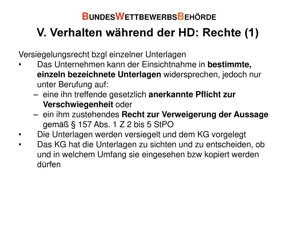 V. Verhalten während der HD: Rechte (1)