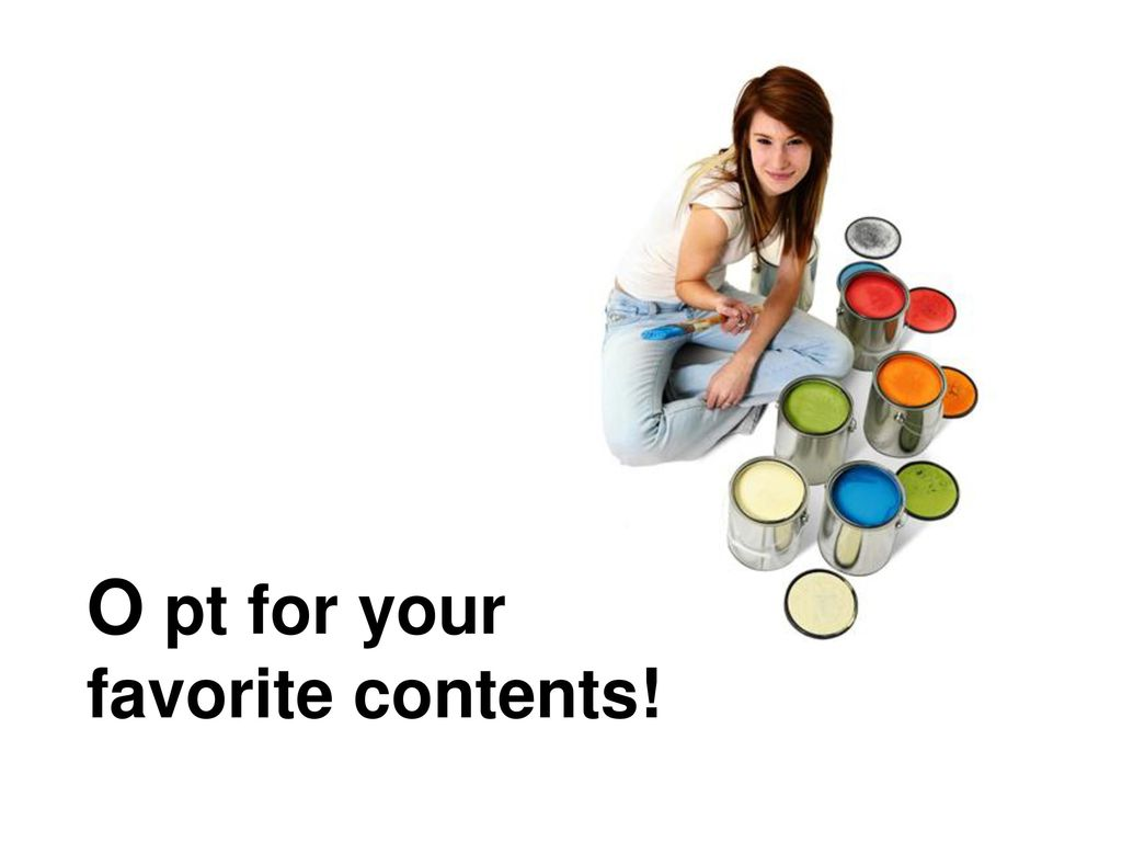 O pt for your favorite contents!