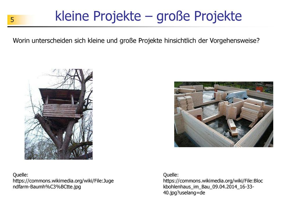 kleine Projekte – große Projekte