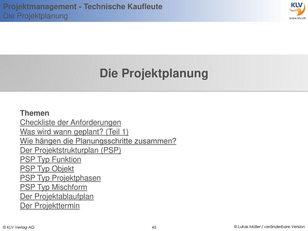 Die Projektplanung Themen Checkliste der Anforderungen