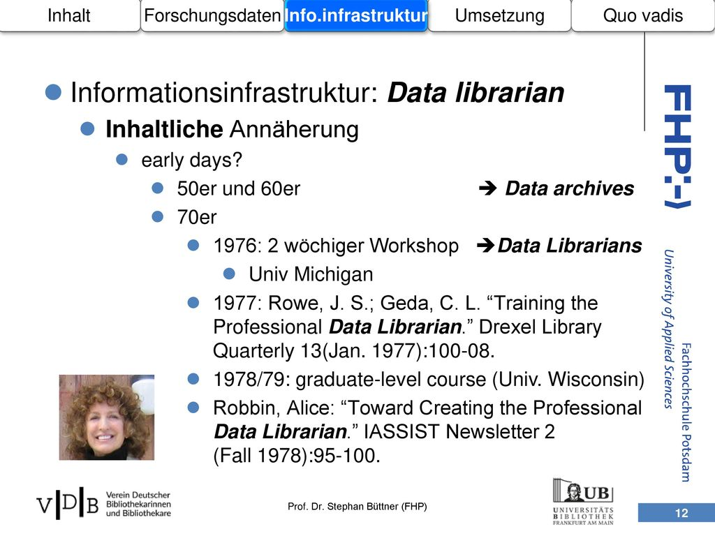 Informationsinfrastruktur: Data librarian