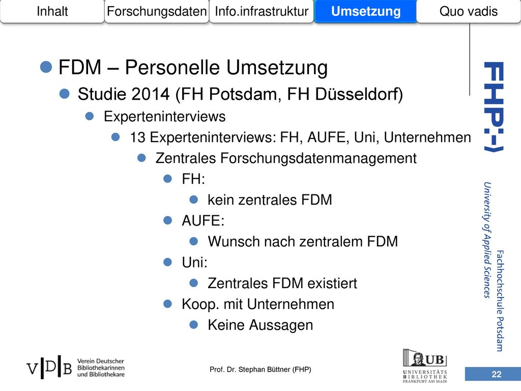 FDM – Personelle Umsetzung