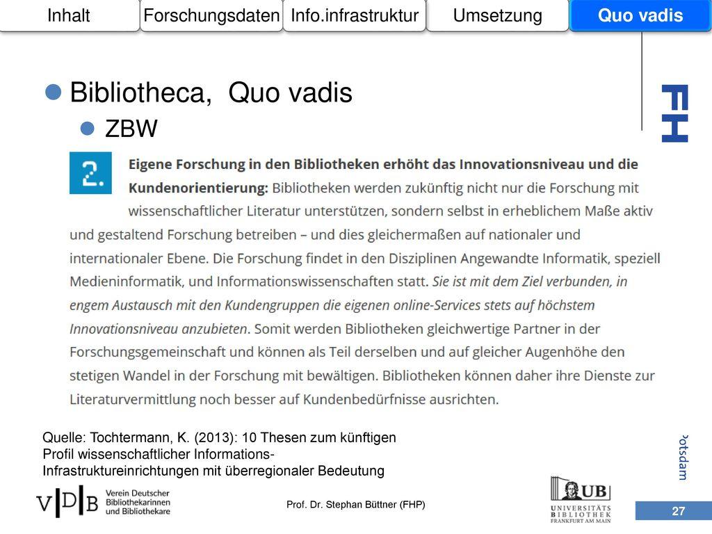 Bibliotheca, Quo vadis ZBW Inhalt Forschungsdaten Umsetzung