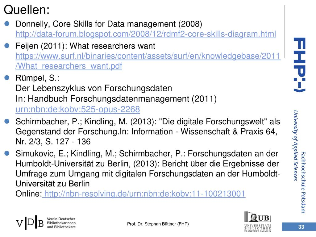 Quellen: Donnelly, Core Skills for Data management (2008)