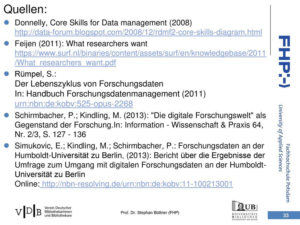 Quellen: Donnelly, Core Skills for Data management (2008) http://data-forum.blogspot.com/2008/12/rdmf2-core-skills-diagram.html.