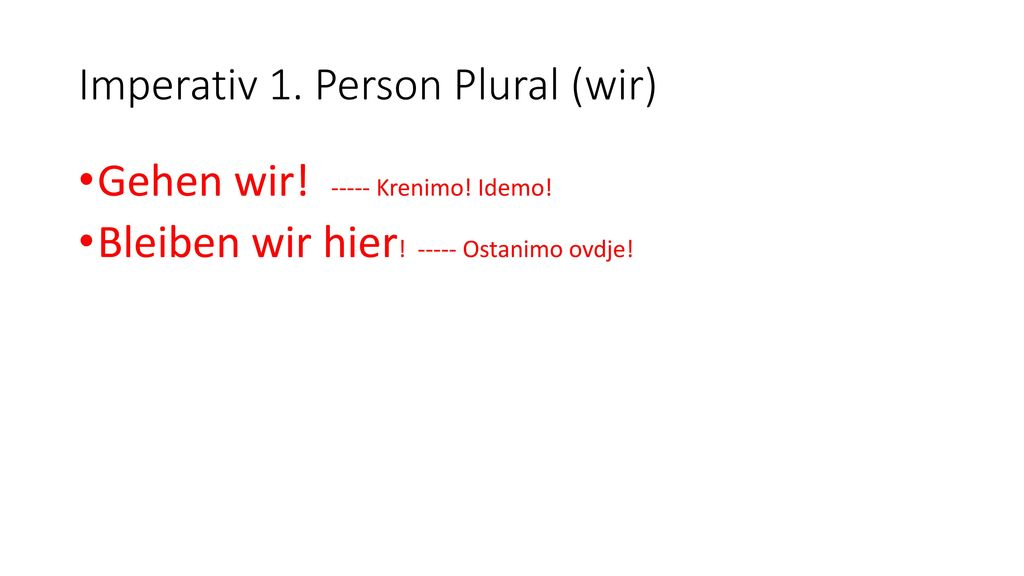 Imperativ 1. Person Plural (wir)