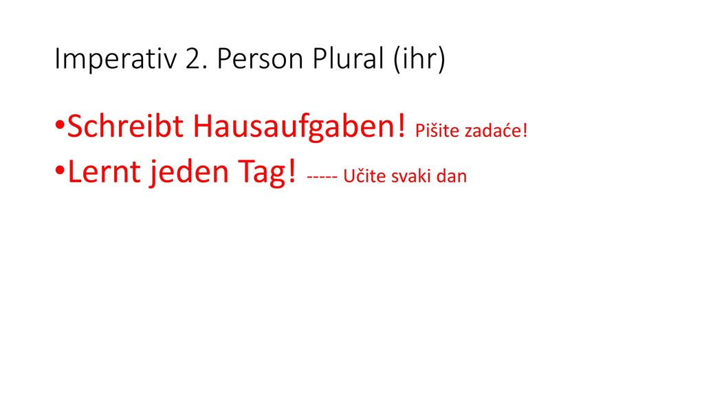 Imperativ 2. Person Plural (ihr)