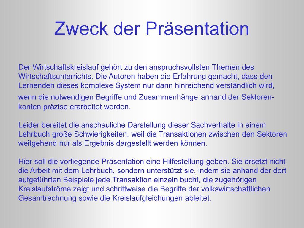 Zweck der Präsentation