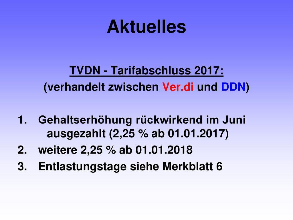 TVDN - Tarifabschluss 2017: (verhandelt zwischen Ver.di und DDN)