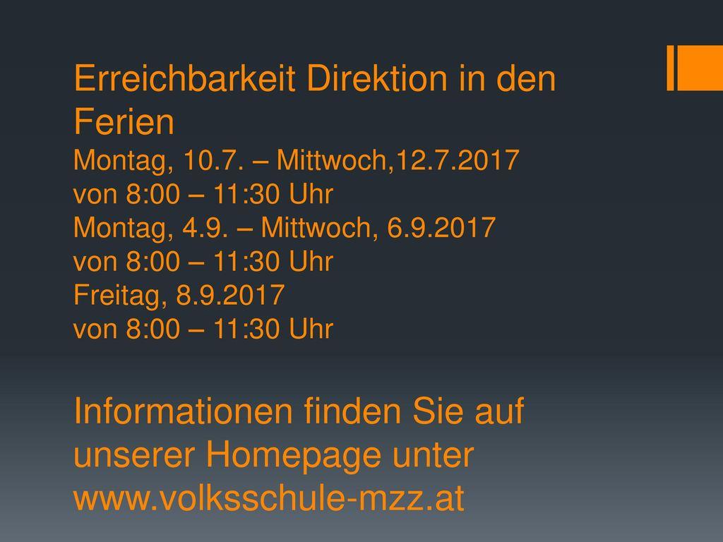 Erreichbarkeit Direktion in den Ferien Montag, 10. 7. – Mittwoch,12. 7