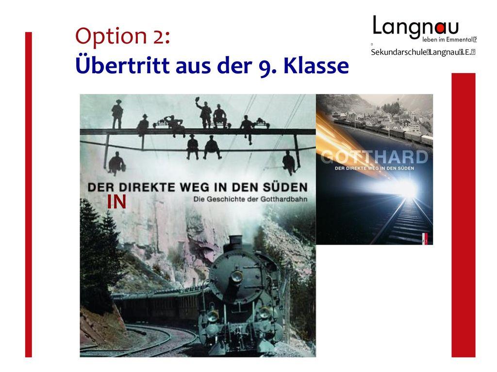 Option 2: Übertritt aus der 9. Klasse