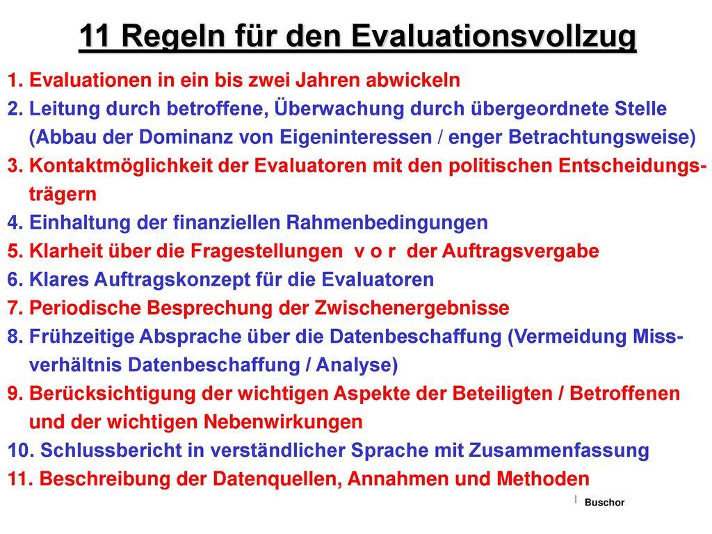 11 Regeln für den Evaluationsvollzug