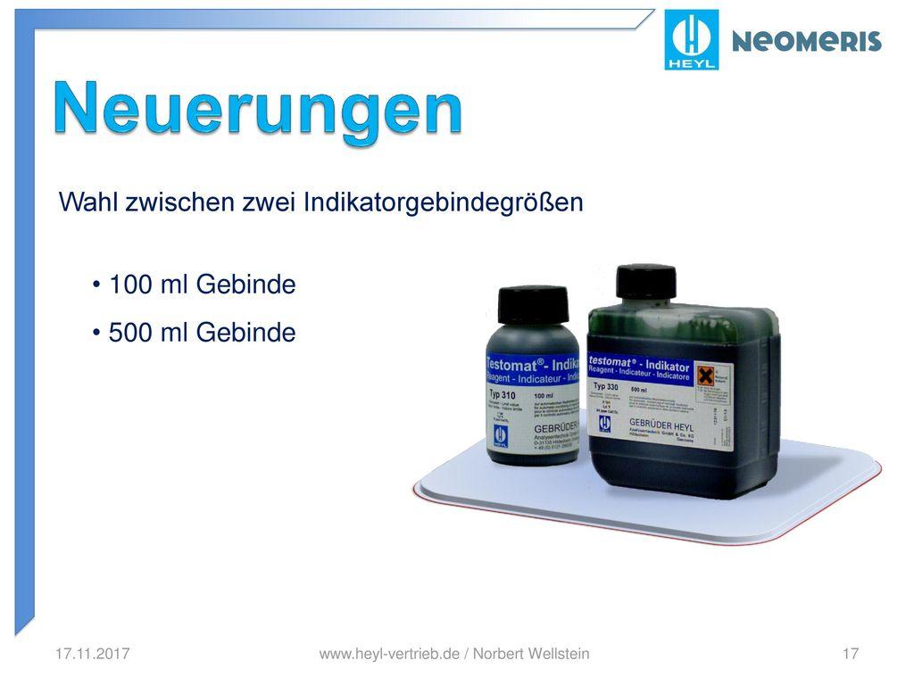 Neuerungen Wahl zwischen zwei Indikatorgebindegrößen 100 ml Gebinde