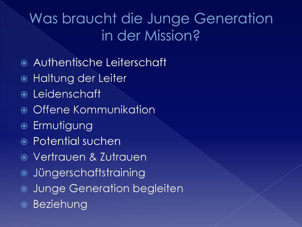 Was braucht die Junge Generation in der Mission