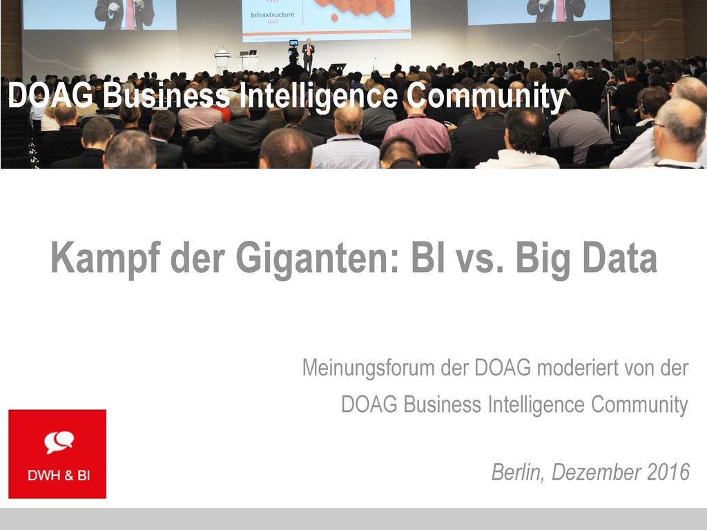 Kampf der Giganten: BI vs. Big Data