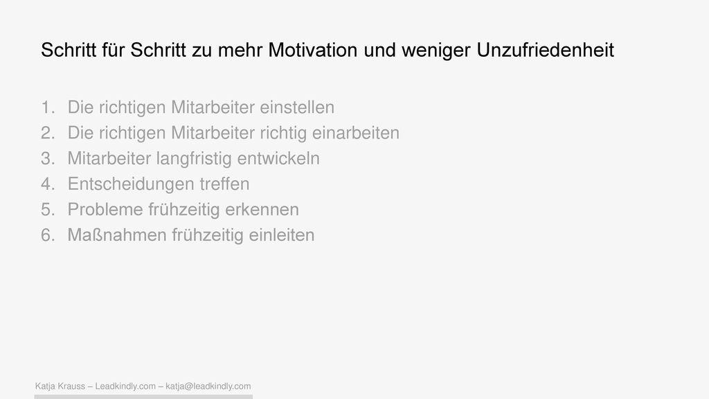 Schritt für Schritt zu mehr Motivation und weniger Unzufriedenheit
