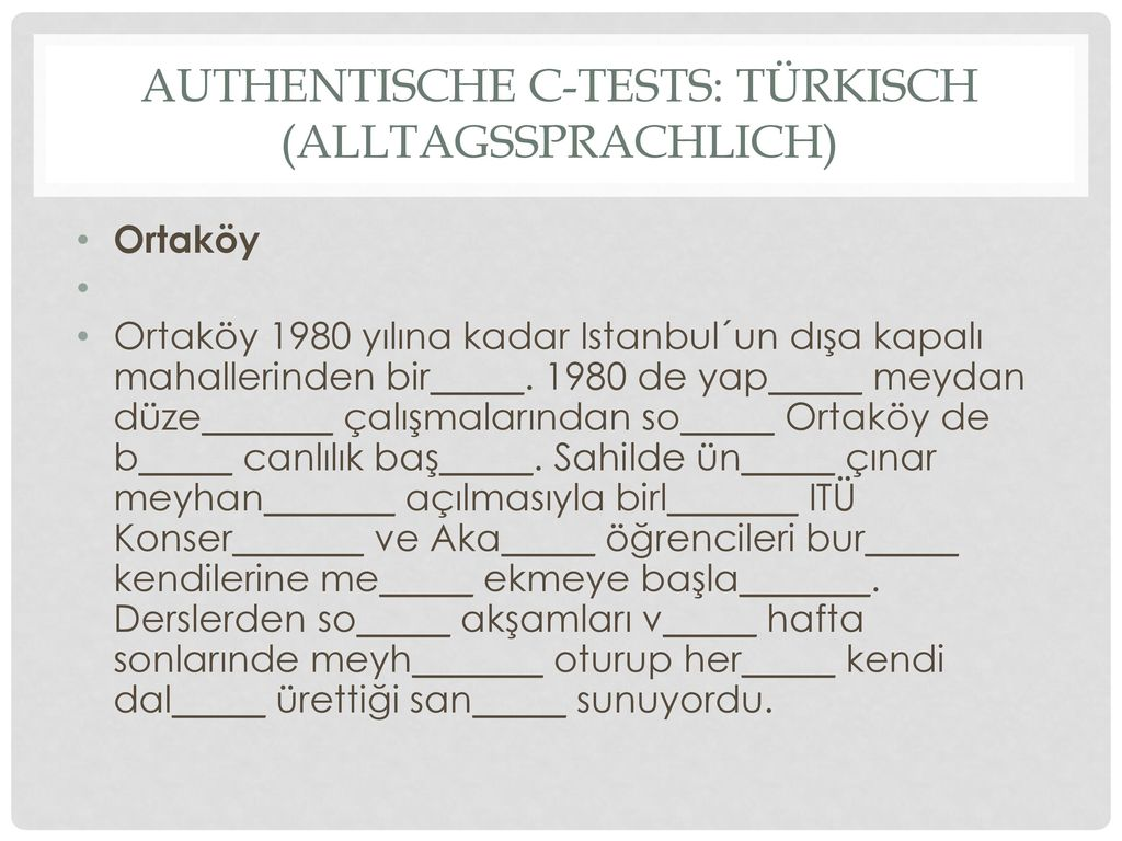 Authentische C-tests: Türkisch (alltagssprachlich)