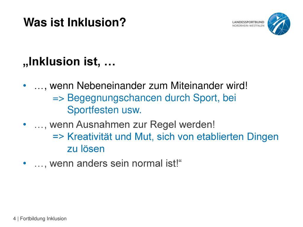 "Was ist Inklusion ""Inklusion ist, …"