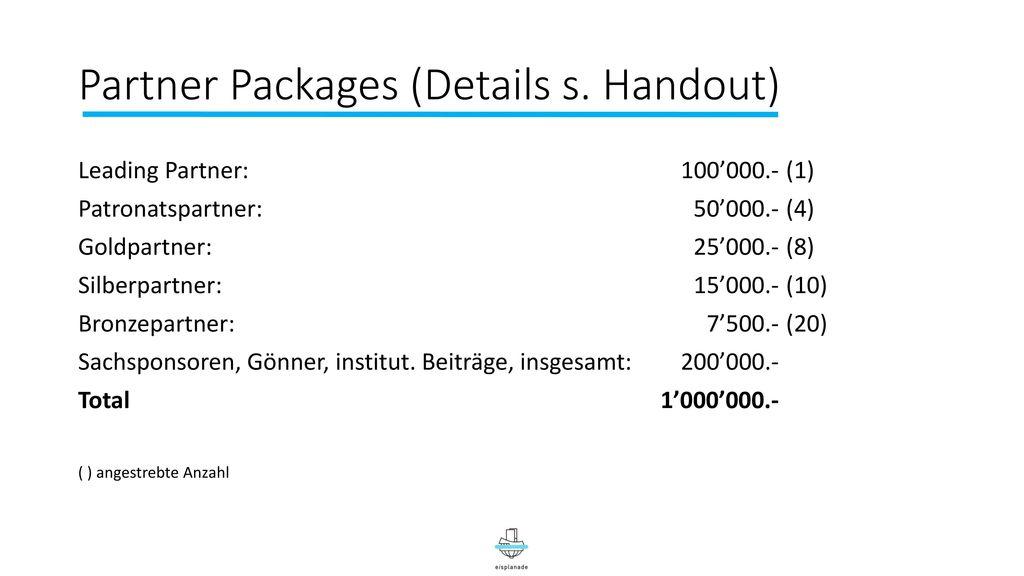Partner Packages (Details s. Handout)