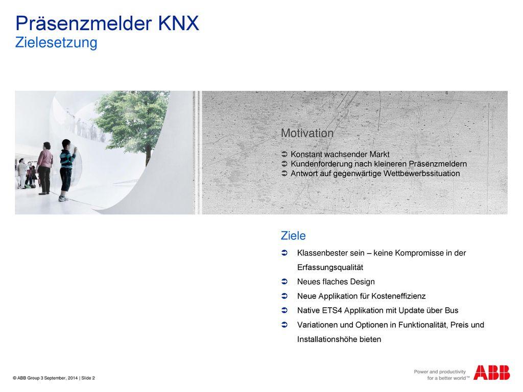 Präsenzmelder KNX Zielesetzung