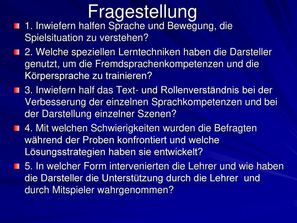 Fragestellung 1. Inwiefern halfen Sprache und Bewegung, die Spielsituation zu verstehen