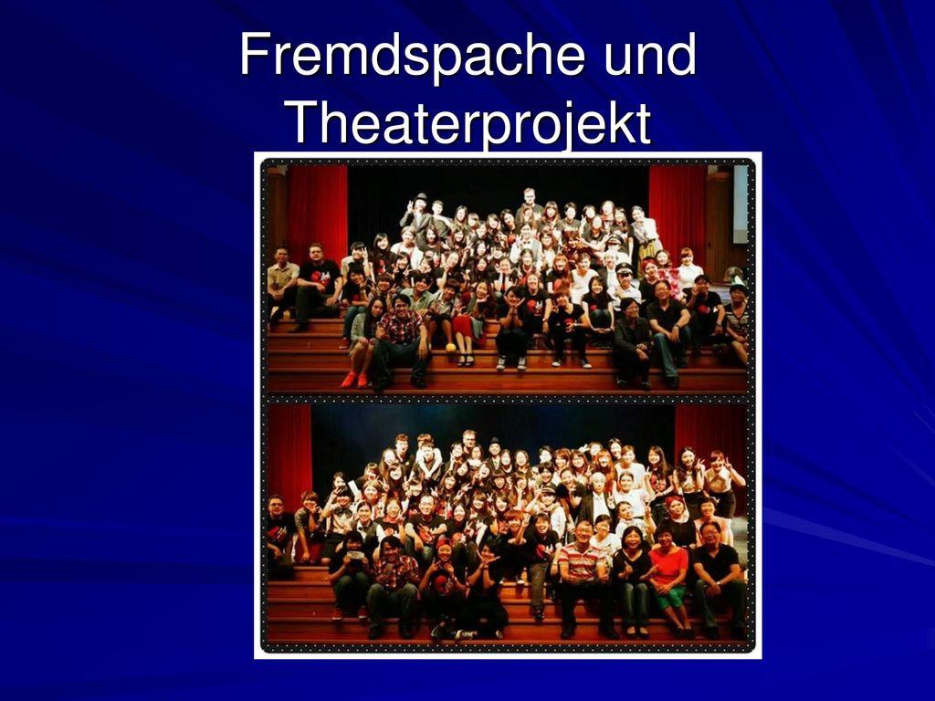 Fremdspache und Theaterprojekt