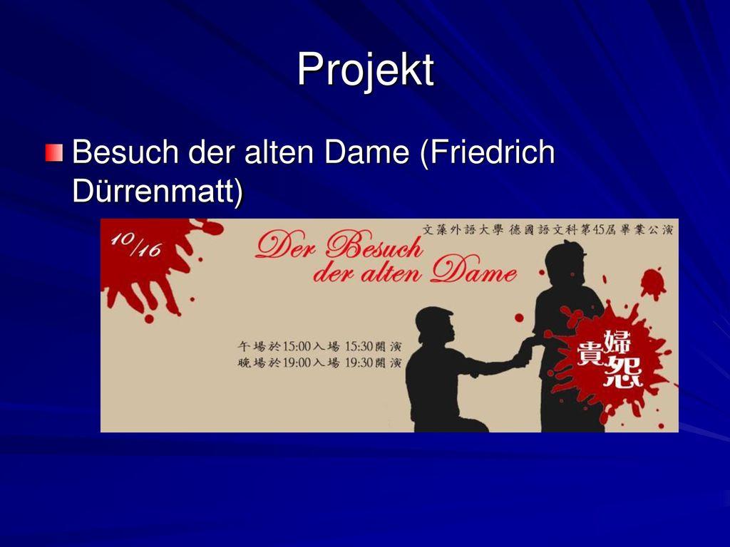 Projekt Besuch der alten Dame (Friedrich Dürrenmatt)