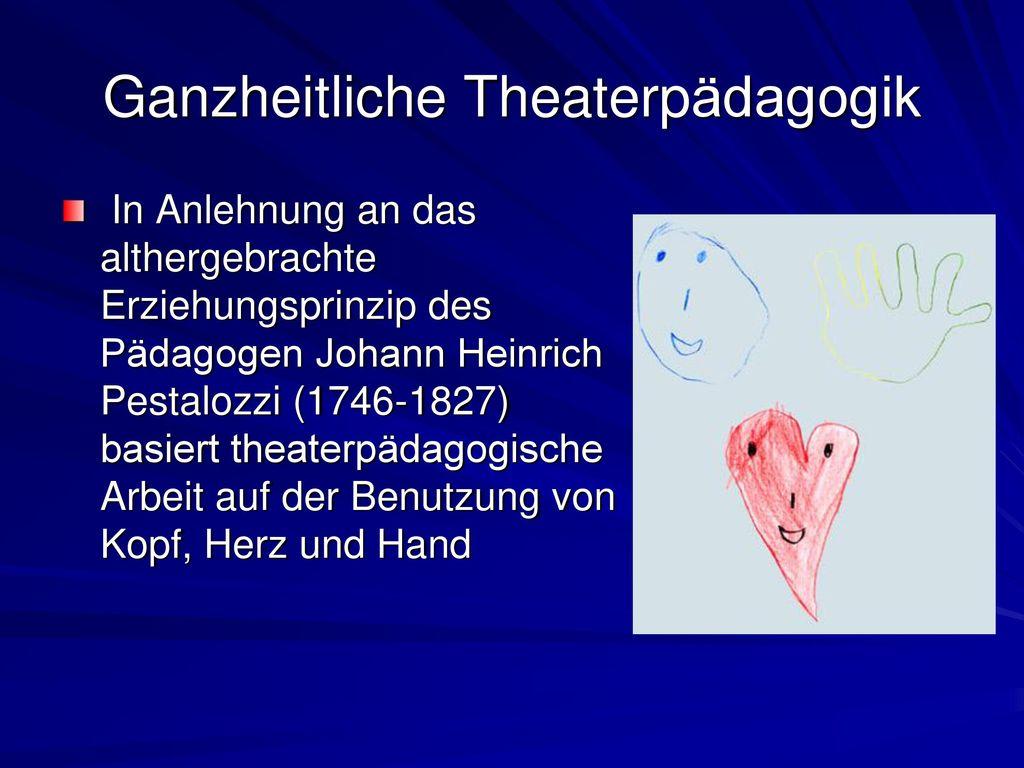 Ganzheitliche Theaterpädagogik