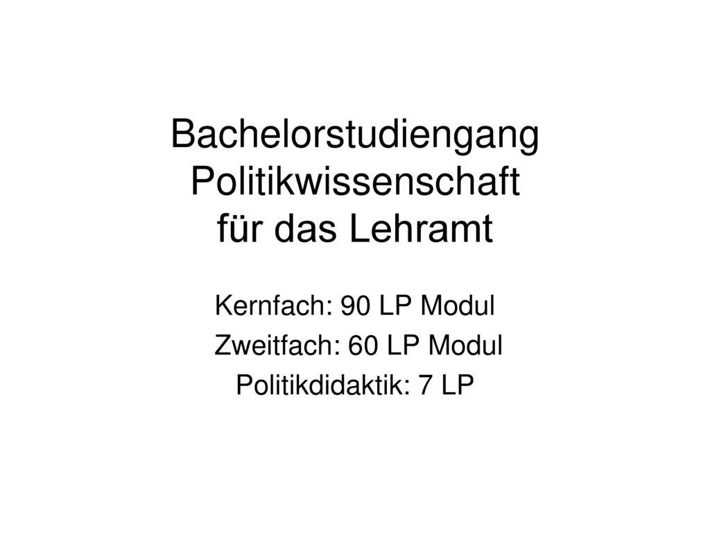 Bachelorstudiengang Politikwissenschaft für das Lehramt
