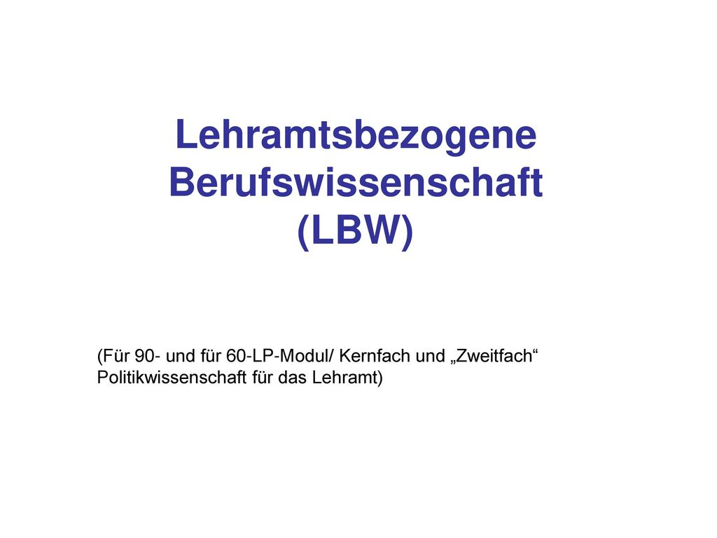 Lehramtsbezogene Berufswissenschaft (LBW)