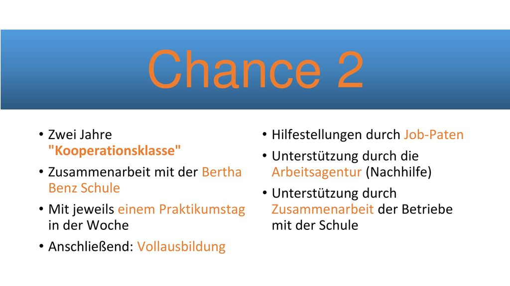 Chance 2 Zwei Jahre Kooperationsklasse