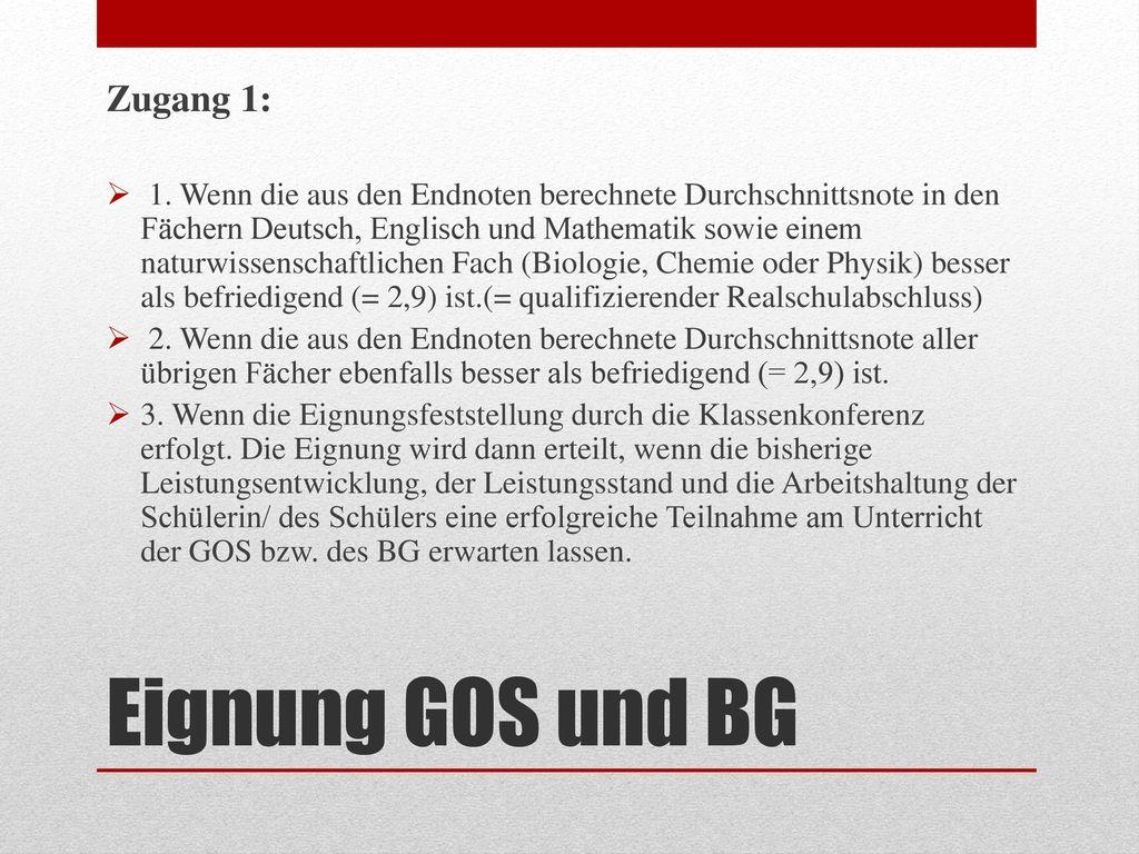 Eignung GOS und BG Zugang 1: