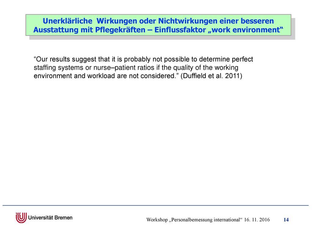 """Unerklärliche Wirkungen oder Nichtwirkungen einer besseren Ausstattung mit Pflegekräften – Einflussfaktor """"work environment"""