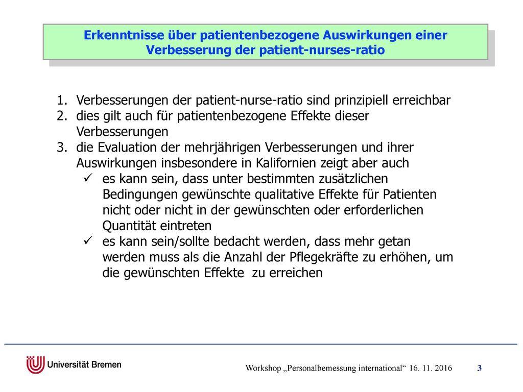 Verbesserungen der patient-nurse-ratio sind prinzipiell erreichbar