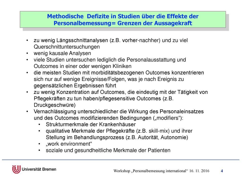 Methodische Defizite in Studien über die Effekte der Personalbemessung= Grenzen der Aussagekraft