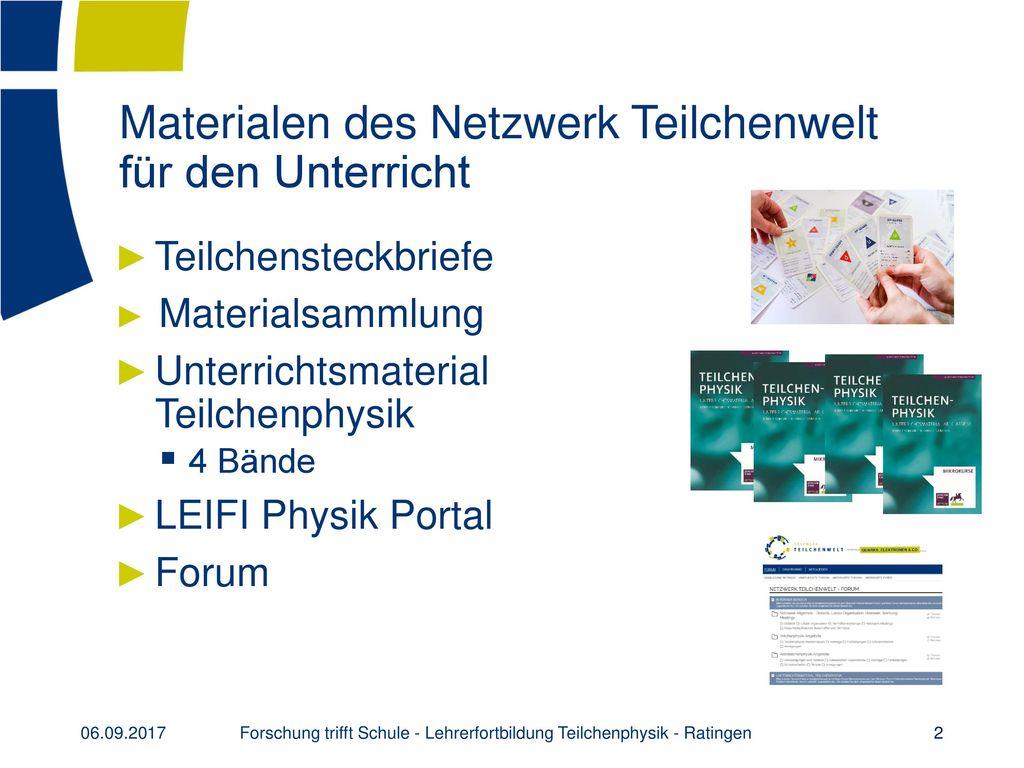 Materialen des Netzwerk Teilchenwelt für den Unterricht