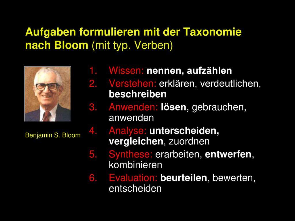 Aufgaben formulieren mit der Taxonomie nach Bloom (mit typ. Verben)
