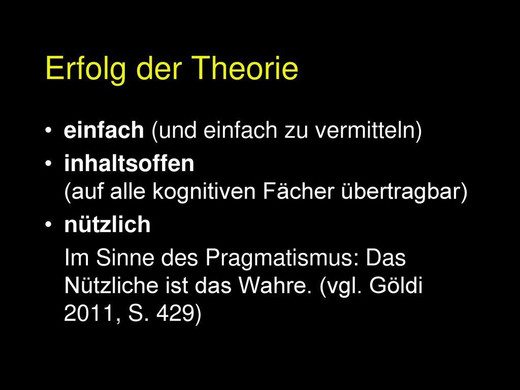 Erfolg der Theorie einfach (und einfach zu vermitteln)