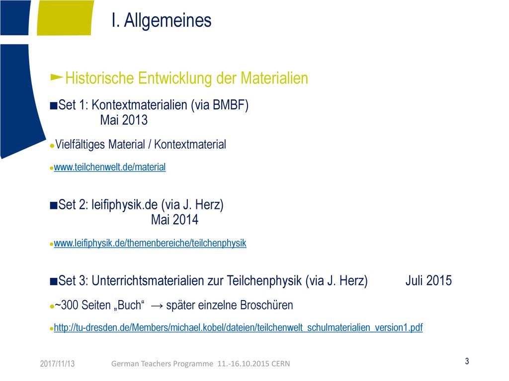 I. Allgemeines Historische Entwicklung der Materialien