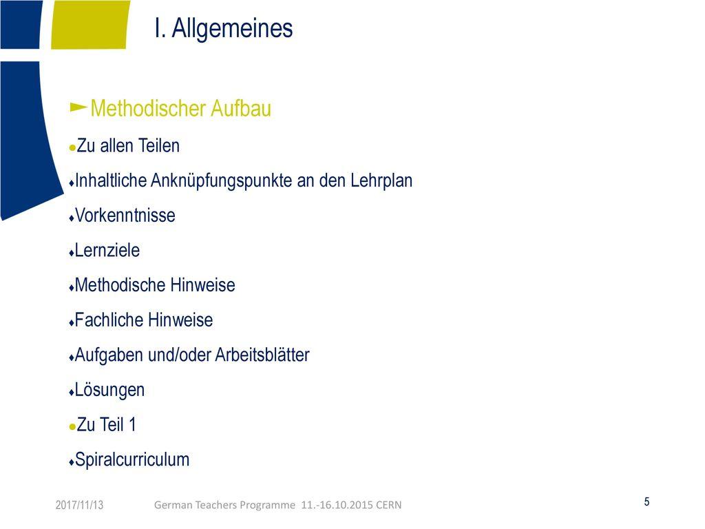 I. Allgemeines Methodischer Aufbau Zu allen Teilen