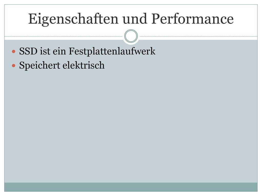 Eigenschaften und Performance