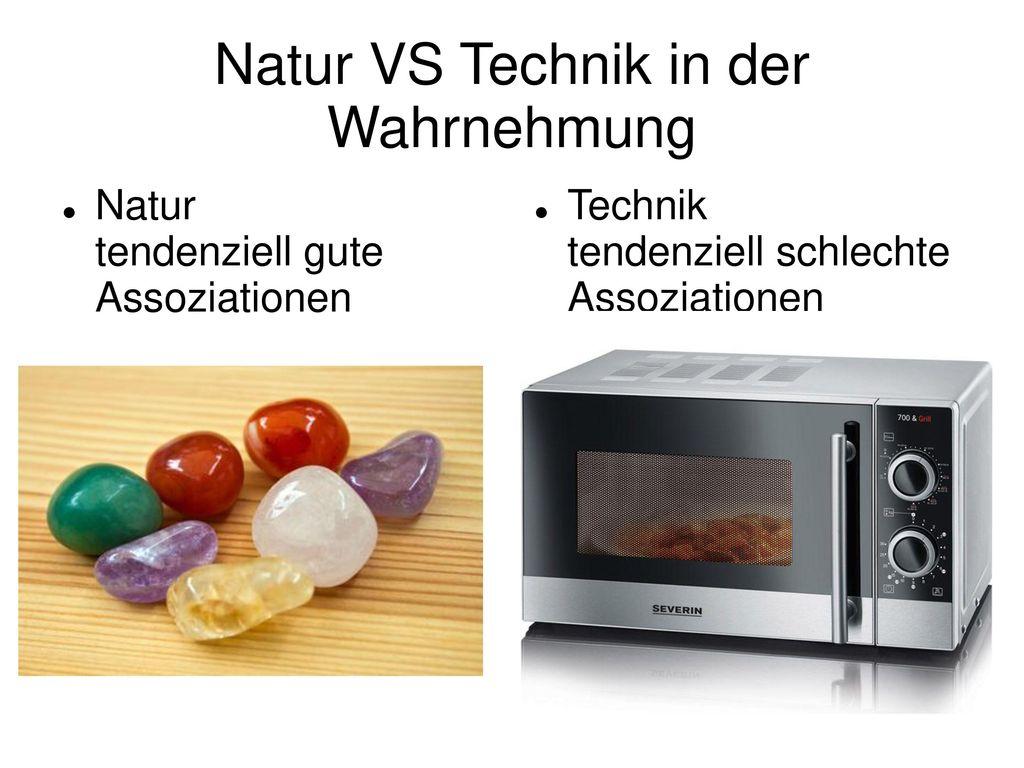 Natur VS Technik in der Wahrnehmung