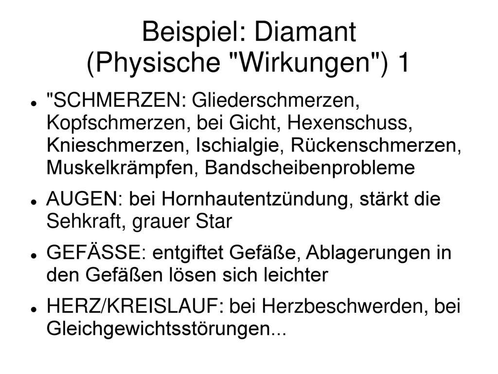 Beispiel: Diamant (Physische Wirkungen ) 1