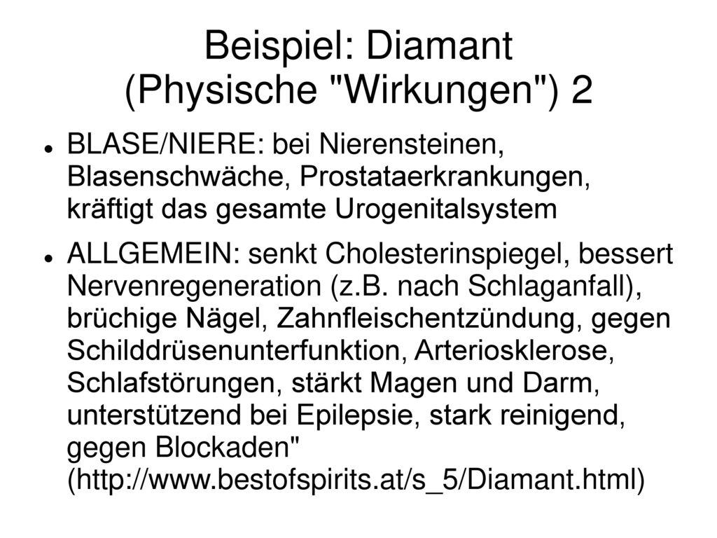 Beispiel: Diamant (Physische Wirkungen ) 2