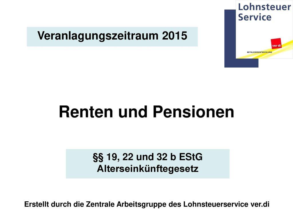 Veranlagungszeitraum 2015 Alterseinkünftegesetz